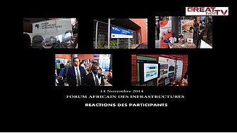 Forum Africain des Infrastructures 2014 : Les participants se prononcent